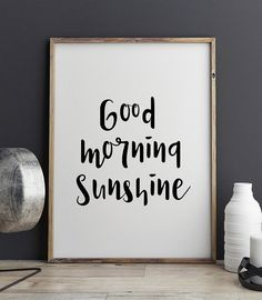 Good Morning sunshine Wall Art Printable Poster Quote by PxlNest