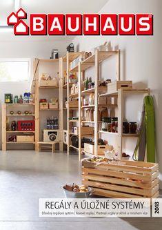 BAUHAUS katalog Regály a úložné systémy. Bauhaus, Ladder Bookcase, Shelving, Home Decor, Shelves, Decoration Home, Room Decor, Shelving Units, Home Interior Design