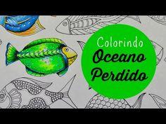 Lost Ocean - Oceano Perdido - Colorindo Peixes (6) - YouTube