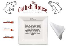 The Catfish House (Springfield, TN) haven't been there in awhile