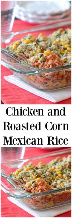 Chicken and Roasted Corn Mexican Rice, flavor packed and simple to ...