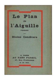 LE PLAN DE L'AIGUILLE - BLAISE CENDRARS - 1927 - LES CONFESSIONS DE DAN YACK