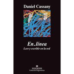En-linea. Leer y escribir en la red - Daniel Cassany