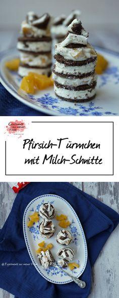 Pfirsich-Türmchen mit Milch-Schnitte | Rezept | Dessert