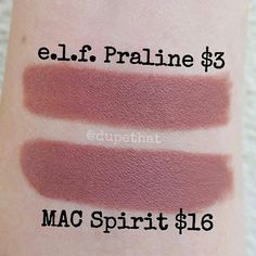 MAC ~ Spirit Dupe ... ... ... ELF Cosmetics ~ Praline