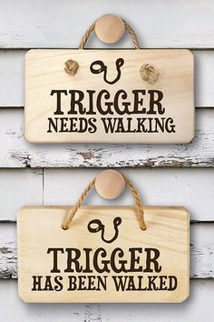 Dog Needs Walking Wooden Sign