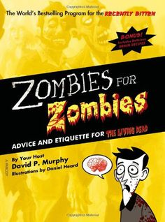 Google Image Result for http://www.hauntedamericatours.com/img/Zombies-for-Zombies-Advice-.jpg
