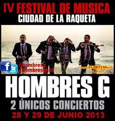 """#Hombresg en concierto en #Madrid en """"Ciudad de la raqueta"""" 28 y 29 de junio 2013. @HombresG.Net Web"""