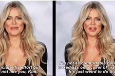(Ok i dont watch this show, but damn these are hilarious)  31 Times Khloe Shut Down The Other Kardashians