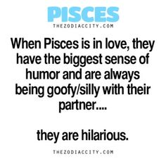 Zodiac Pisces Facts & When Pisces is in love, they have the biggest sense of humor and are always being goofy/silly with their partner& are hilarious. Aquarius Pisces Cusp, Pisces Traits, Pisces Love, Zodiac Signs Pisces, Astrology Pisces, Pisces Quotes, My Zodiac Sign, Zodiac Facts, Pisces Man Pisces Woman