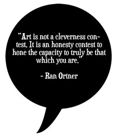 Image result for ran ortner art is not a cleverness contest