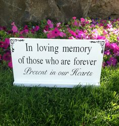 Wedding Signs -- In loving memory of those forever present in our hearts - In loving memory - Custom Wood Signs -- Photo Prop on Etsy, $23.95