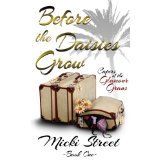 Before the Daisies Grow (Capers of the Glamour Grans -LIFE BEGINS AT 60!) (Kindle Edition)By Micki Street
