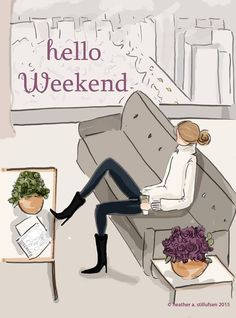 Hello Weekend Bon Weekend, Hello Weekend, Happy Weekend, Weekend Days, Happy Friday, Rose Hill Designs, Chillout Zone, Notting Hill Quotes, Weekend Quotes