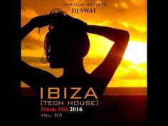 Ibiza Tech House Music Mix 2016 (Sangre Latina) Dj Swat Techno, Tech House Music, Workout Music, Free Ads, Deep, Music Mix, Swat, Hurley, Ibiza
