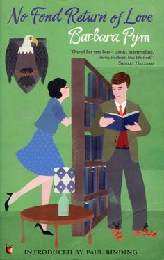 No Fond Return Of Love by Barbara Pym. #reading #writing #authors