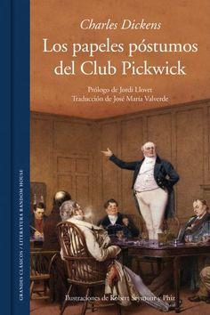 """José Rafael Martínez Pina reseña """"Los papeles póstumos del Club Pickwick"""", la primera obra maestra firmada por Charles Dickens. http://www.mardetinta.com/libro/los-papeles-postumos-del-club-pickwick/ PENGUIN RANDOM HOUSE- Grandes Clásicos"""