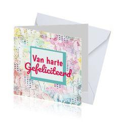 """Kaart voor een felicitatie met tekst """"Van harte Gefeliciteerd"""" koolmade.nl"""