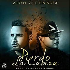 Pierdo la Cabeza - Zion y Lennox Music Is Life, My Music, Zion Y Lennox, Trap Music, Latin Music, Music Download, Night Club, Orlando, Movie Tv