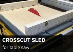 Diy table saw sled how to make 58 ideas for 2019 Table Saw Crosscut Sled, Miter Saw Table, Table Saw Workbench, Table Saw Sled, Table Saw Jigs, Diy Table Saw, Make A Table, Woodworking Jig Plans, Woodworking Blueprints