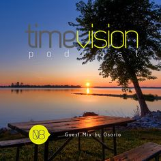 Green Revolution: Time Vision 08 Guest Mix by Osorio #deephouse