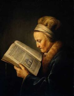 Gerard Dou (1613-75), Old woman reading, 1640, Amsterdam, Rijksmuseum