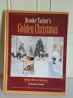 brooke tuckers golden christmas building a miniature masterpiece amazon christmas christmas items all things - Christmas Decorations Sale Amazon