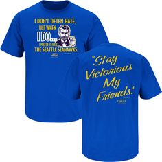 Los Angeles Rams Fans. Stay Victorious (Anti-Seahawks). T-Shirt