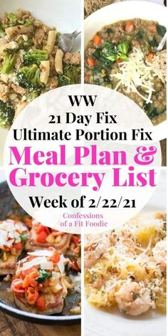 Meal Plan & Grocery List {Week of 2/22/21} | 21 Day Fix Meal Plan | WW Meal Plan Clean Eating Recipes, Diet Recipes, Healthy Eating, Healthy Recipes, 21 Day Fix Diet, 21 Day Fix Meal Plan, Gluten Free 21 Day Fix, 21 Day Fix Breakfast, Meal Plan Grocery List