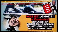 § 105 - GNADENRECHT im Lehrerdienstrecht OÖ- KEINE GNADE für Entlassene Ludwig, Videos, Movies, Movie Posters, Linz, Death, Teachers, Education, Films