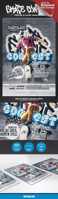 "action sport, boardsports, competition, contest, extreme sports, flyer, freestyle, game of skate, graffiti, hip hop, modern, poster, punk, skate, skateboard, skateboarder, skateboarding, skateparks, skaters, slalom, slalom skateboarding, sport, sports, street, street art, street skateboarding, tournament, vert Skate / Skateboard Contest Flyer and Poster Templates   Print dimensions:   4.25×6.25""  11.7×16.5""   Features:   Highly organized file Easy to edit Print Ready: CMYK – 300 DPI…"