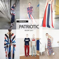 [ TREND REPORT ] PATRIOTIC - RED, WHITE AND BLUE . RESORT 2017