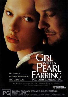 Girl with a Pearl Earring - when I was in Germany, I was waited on by a young woman who looked like Scarlett Johansson on her best day. Could not take my eyes off her.