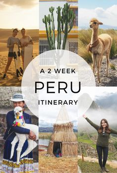 A detailed 2 week itinerary for Peru, including stops in Huacachina, Lake Titicaca, Arequipa, Cusco and Machu Picchu. Read for tips for restaurants, hotels and activities!