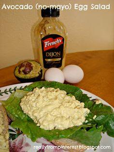 NO MAYO Avacado Egg Salad :-) I love Egg Salad!