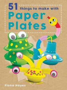 See 51 things to make with paper plates in the library catalogue.