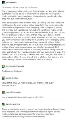 What in hell has to be wrong with you to think that, oh, you know, just giving BIRTH TO A HUMAN BEING isn't an excuse to miss your final? Wtf is wrong with men? Intersectional Feminism, Patriarchy, Faith In Humanity, My Tumblr, Believe, Social Issues, Social Justice, In This World, Equality