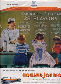 In the mid-1920s, Howard Johnson began producing a rich, creamy ice cream that had a doubled butterfat and was flavored with all-natural ingredients, with the important fact that the quality and taste of the ice cream never varied.