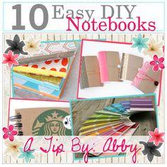 """""""10 Easy DIY Notebooks"""""""