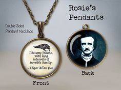 Edgar Allan Poe Quote I became insane with long by RosiesPendants