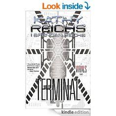 Terminal: A Virals Novel eBook: Kathy Reichs, Brendan Reichs: Amazon.ca: Kindle Store