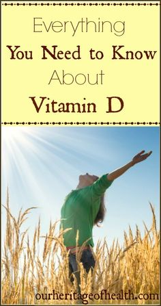 Everything you need to know about Vitamin D | Our Heritage of Health