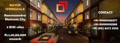 Mayur Springdale - Resort Life Style Villas. Contact: +91-9900903377 / 9900903388 / 80 6572 5555 Marketing@Mayur-Group.in