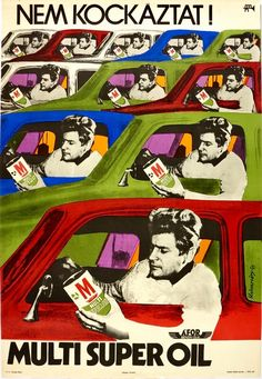 Motor oil commercial evoking Andy Warhol's repetitive neon color silk screen prints. Designed by Kolozsváry György - 1971.