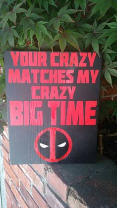 Check out this item in my Etsy shop https://www.etsy.com/listing/279416270/your-crazy-matches-my-crazy-big-time