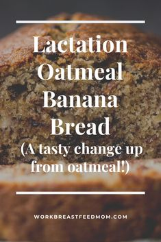 Oatmeal banana bread is the perfect on the go lactation breakfast recipe! Lactation oatmeal with a twist. Lactation Oatmeal Recipe, Lactation Recipes, Oatmeal Recipes, Banana Bread Recipes, Lactation Foods, Healthy Lactation Cookies, Oatmeal Banana Bread, Increase Milk Supply, Breastfeeding And Pumping