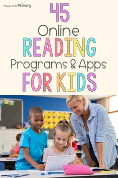 Online Reading for Kids: Best Programs and Apps – Proud to be Primary