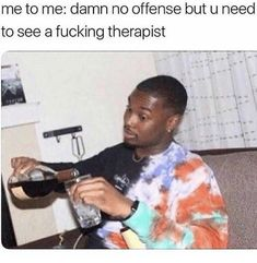Twenty-Nine Therapy Memes Because Mental Health Is Crucial