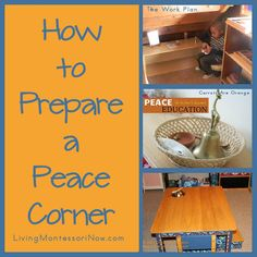 How to Prepare a Peace Corner (ideas for conflict resolution and encouraging peaceful behavior and attitudes at home or school) Informations About Montessori Monday – How to Prepare a Peace Corner Pin Montessori Preschool, Montessori Education, Maria Montessori, Montessori Materials, Materials Science, Preschool Activities, Peace Education, Special Education, Montessori Practical Life