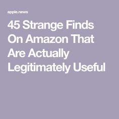 45 Strange Finds On Amazon That Are Actually Legitimately Useful Boring People, Amazon Gadgets, Amazon Deals, Family Gifts, Inventors, Best Gifts, Money Savers, Amazon Products, Gift Ideas